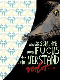 Bild: Die Geschichte vom Fuchs, der seinen Verstand verlor  6+