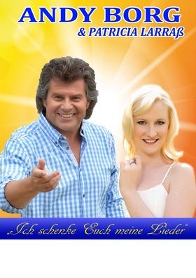 Bild: Andy Borg und Patricia Larraß - Ich schenk Euch meine Lieder