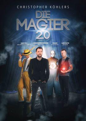 Bild: Christopher Köhler, Lars Ruth, Swann & Sam Cole - Die Magier 2.0 - Köln-Premiere
