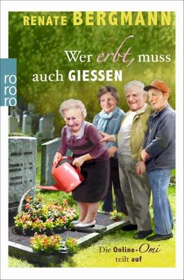 Bild: Renate Bergmann - Wer erbt, muss auch GIESSEN