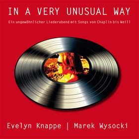 Bild: IN A VERY UNUSUAL WAY - Ungewöhlicher Liederabend mit Evelyn Knappe