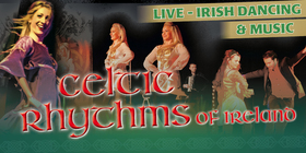Bild: Celtic Rhythms of Ireland - Live Irish Dancing and Music