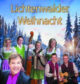 Bild: Lichtenwalder Weihnacht - Patrick Lindner, Bergkristall, Geschwister Niederbacher
