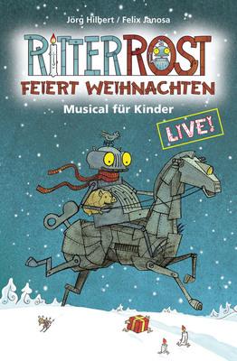 Bild: Ritter Rost feiert Weihnachten - Musical für Kinder