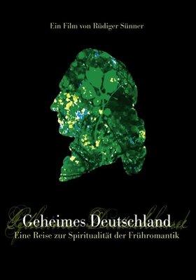 Bild: Geheimes Deutschland – Eine Reise zur Spiritualität der Frühromantik