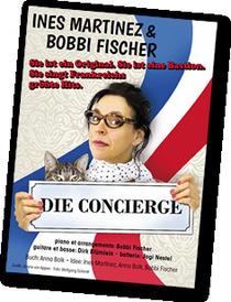 Bild: Die Concierge! - mit Ines Martinez, Bobbi Fischer & Band