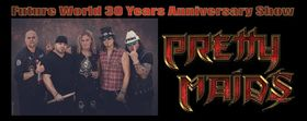 Bild: Pretty Maids - Future World 30 Years Anniversary Show