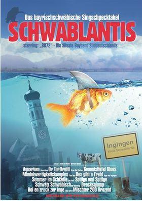 Bild: 8872 präsentiert SCHWABLANTIS - ZUSATZTERMIN - Das bayrischschwäbische Singschpecktakel