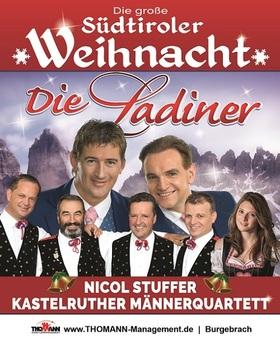 Bild: Die große Südtiroler Weihnacht - Die Ladiner, Kastelruther Männerquartett, Nicol Stuffer