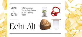 """Bild: Tageskarte - Internationale Upcycling Messe & Ausstellung  """"Echt_Alt/Original_Old"""" mit Sonderschau Polen"""