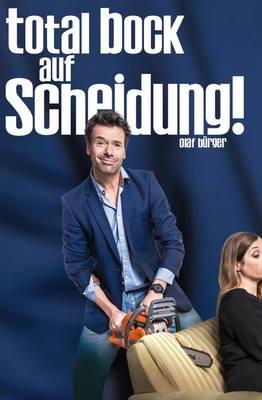 Bild: Total Bock auf Scheidung! - Vorpremiere
