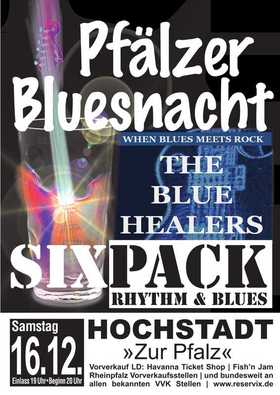 Bild: Pfälzer Bluesnacht - Kult-Double-Bill mit The Blue Healers & Sixpack