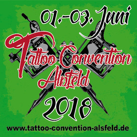 Bild: Tattoo Convention Alsfeld 2018 - Wochenendticket Convention - Internationale Artisten, Aussteller, Live Musik und Contest