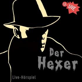 Bild: Edgar Wallace - Der Hexer - Live-Hörspiel mit den Stimmen bekannter Hollywood-Stars