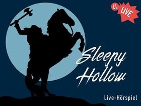Bild: Die Legende von Sleepy Hollow - Live-Hörspiel mit den Stimmen bekannter Hollywood-Stars