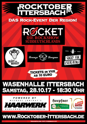 Bild: ROCKTOBER ITTERSBACH 2017 - ROCKET, Blöff The Monkey, Lorenzo Lovegun, Sorry For Escalating