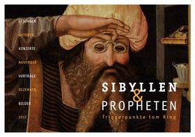 Bild: Sibyllen und Propheten: Triggerpunkte tom Ring - Abo Doppellesungen mit Konzert