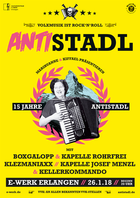 Bild: Antistadl Festival - mit u.a. Kellerkommando,Klezmaniaxx, Kapelle Josef Menzl, Boxgalopp & Kapelle Rohrfrei