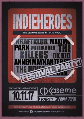 Bild: IndieHeroes proudly present: Festivalparty - The ultimate Party of Indie Music