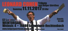 Bild: Leonard Cohen Tribute-Show by Holger Goerrissen live im Weintor - Leonard Cohen Tribute-Show im Weintorsaal