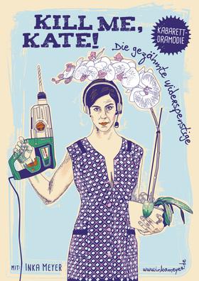 Bild: Inka Meyer - Kill me, Kate!