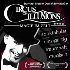 Bild: Circus of Illusions - Abendshow - 100 Minuten