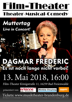 Bild: Dagmar Frederic- Es ist noch lange nicht vorbei! - Sondergastspiel!