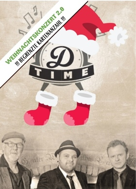 "Bild: ""D.Time""  ...  and Friends, das Weihnachtskonzert 2.0 !!! - ""D.Time""...and Friends"