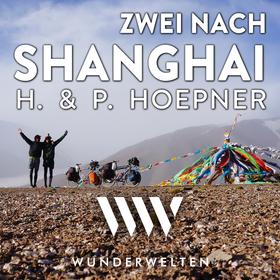 Bild: WunderWelten: Zwei nach Shanghai