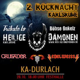 Bild: 2. ROCKNACHT Karlsruhe - mit BULLZ ON PARADE, Edelweiss, CRUSADER und Heilige Dämonen