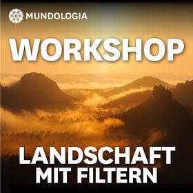 Bild: MUNDOLOGIA-Workshop: Landschaftsfotografie mit Filtern