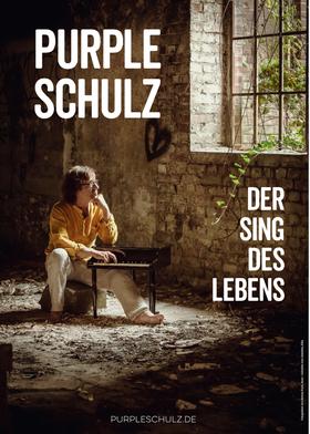 Bild: Purple Schulz - Der Sing des Lebens