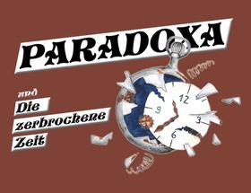 Bild: Paradoxa und die zerbrochene Zeit