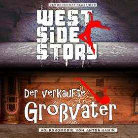Bild: Kombiticket West Side Story & Der verkaufte Großvater