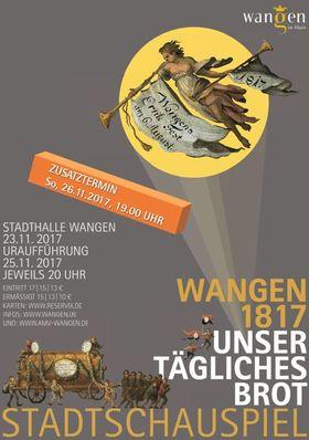 Bild: Wangen 1817 - Unser tägliches Brot (Stadtschauspiel) - Zusatzaufführung wegen großer Nachfrage