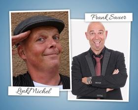 Bild: LinkMichel & Frank Sauer - Die schwäbische Schwertgosch & die Berliner Schnauze - 2 Kabarettisten - 2 Programme