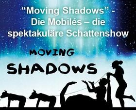 Bild: Moving Shadows - Die Mobiles - die spektakuläre  Schattenspielshow