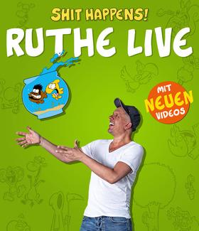 Bild: RALPH RUTHE - Shit Happens! Die Live Tour 2018