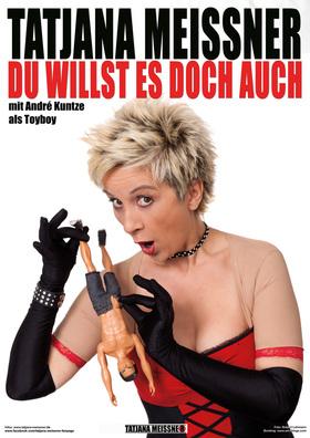 """Bild: Comedy mit Tatjana Meissner und Livemusik - """"Du willst es doch auch!"""""""