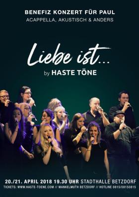 Bild: HASTE TÖNE - Liebe ist... - A-Cappella, Akustisch & Anders