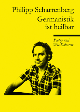 "Bild: Kabarett/ Slam Poetry: Philipp Scharrenberg ""Germanistik ist heilbar!"""