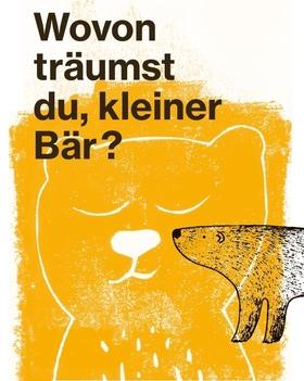 Bild: Wovon träumst du, kleiner Bär? // 5+ Jahren