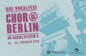 Bild: Chor@Berlin 2018 - Kombiticket Konzert