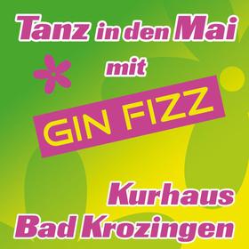 Bild: Tanz in den Mai mit Gin Fizz