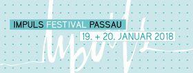 Bild: 3. IMPULS FESTIVAL PASSAU - Tagesticket Samstag - Passaus Popkulturfestival