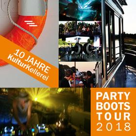 10 Jahre KulturKellerei - Die PartyBootsTour 2018