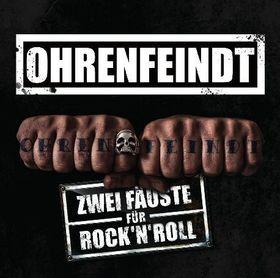 OHRENFEINDT - Zwei Fäuste für Rock ´n´ Roll