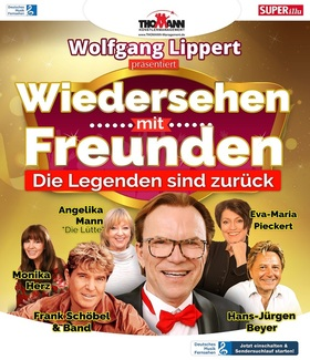 Bild: Wiedersehen mit Freunden - Uwe Jensen, Wolfgang Lippert, Frank Schöbel & Band, Eva-Maria Pieckert, Hans-Jürgen Beyer, Monika Herz, Angelika Mann