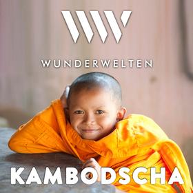 WunderWelten: Kambodscha