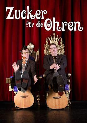 Bild: Zucker für die Ohren – Musik-Comedy vom Feinsten - Live auf der Bühne onderm Balka